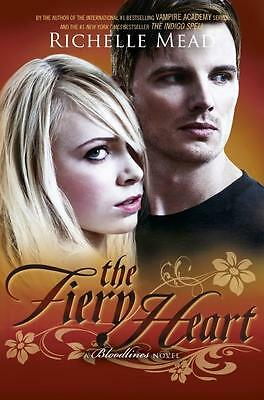 The Fiery Heart By Richelle Mead (The Bloodlines Series - Book #4)