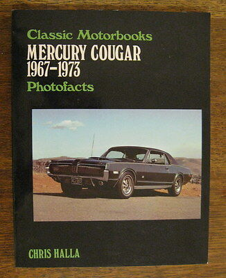 Mercury Cougar 1967-1973 Classic Motorbooks Photofacts Data Book by Halla 1984