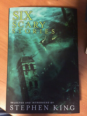 Six Scary Stories selected by Stephen King  Trade Hardcover Edition