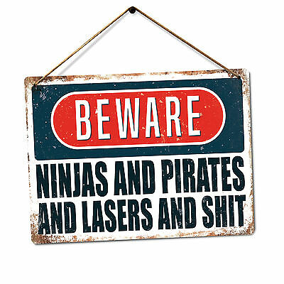 WTF | BEWARE Ninjas Pirates Lasers | Metal Wall Sign Plaque | Funny Meme Warning