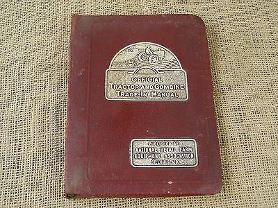 1945 Edition Official Tractor & Combine Trade In Manual John Deere Allis Chalmer