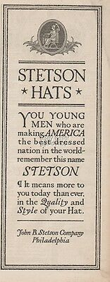 1918 Stetson Hats Philadelphia PA America Best Dressed Nation Men s print Ad