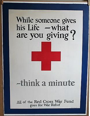 "RED CROSS ""THINK A MINUTE""  1917 original WW1 poster 20 3/4 X 27 1/4 +  linen"