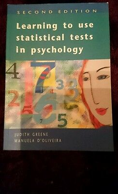 Learning to Use Statistical Tests in Psychology by Judith Greene, M. D'Oliveira…