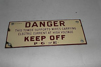 Vintage Pacific Gas & Electric  PG&E  Enameled Warning Sign