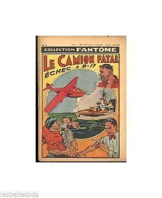"FANTOME (Collection)  1949  N°     8 ""Le camion Fatal"" BE"