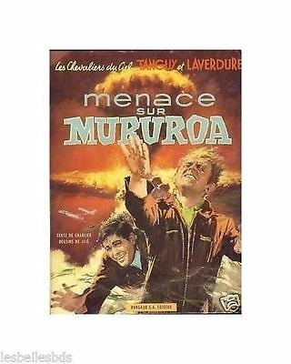 TANGUY LAVERDURE Menace sur Muroroa 1969 EO BE