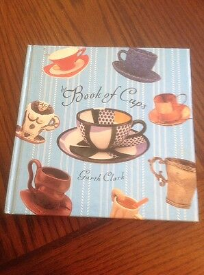 The Book Of Cups By Garth Clark 1990 First Edition Illustrated Hardcover