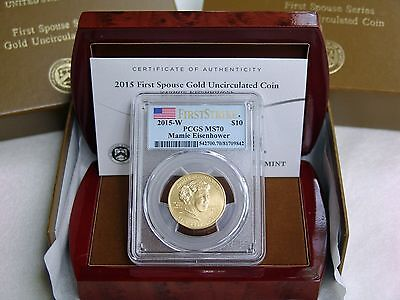 2015-W $10 Mamie Eisenhower Spouse Gold   /   PCGS First Strike MS70