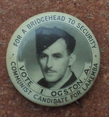 1947 Vote 1 Communist Candidate For Lakemba Nsw A  Ogston Political Badge Raaf
