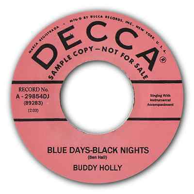 "BUDDY HOLLY - ""BLUE DAYS BLACK NIGHTS"" b/w ""CHANGING ALL THOSE CHANGES"" LISTEN"