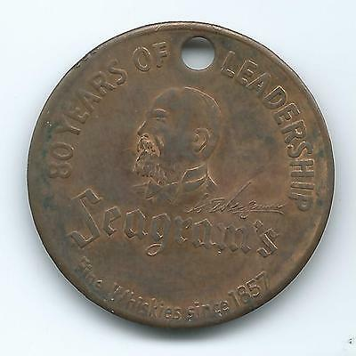 Seagram's Whiskies Token Or Medal From N.y. Since 1857