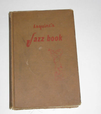 Esquire Jazz Book 1944~Hardcover~230 pages~20 Pages with Great B/W Photos