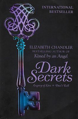 Dark Secrets: Legacy of Lies and Don't Tell By Elizabeth Chandler (Paperback)