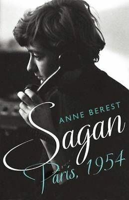 Sagan, Paris 1954, Heather Lloyd (translator), Anne Berest, New Book