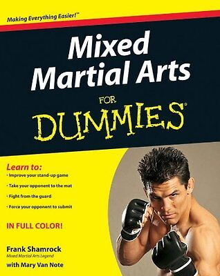 Mixed Martial Arts For Dummies,PB,Frank Shamrock, Mary Van Note - NEW