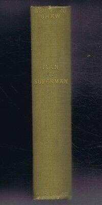 Plays: Bernard Shaw; Man and Superman, A Comedy and a Philosophy, 1926