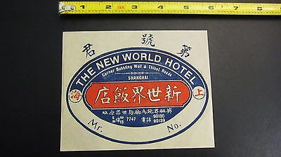 Pre-war China Shanghai The New World Hotel Luggage Label Antique