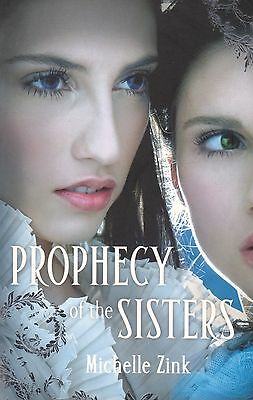 The Prophecy Of The Sisters By Michelle Zink (Paperback, 2010)