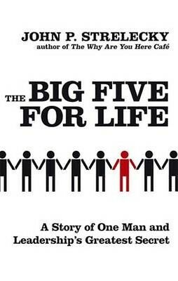 The Big Five for Life by John P. Strelecky Paperback Book