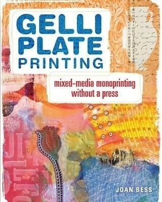 Gelli Plate Printing by Joan Bess Paperback Book (English)