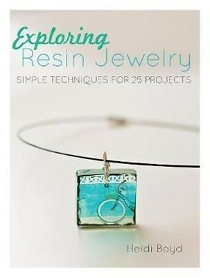 Exploring Resin Jewelry by Heidi Boyd Paperback Book (English)