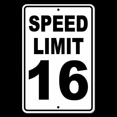 Speed Limit 16 Sign METAL mph slow warning traffic road highway SW020
