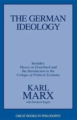 The German Ideology: Including Thesis on Feuerbach by Karl Marx Paperback Book (
