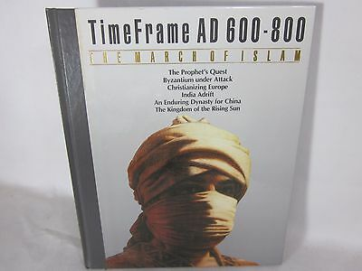 Time Frame: The March of Islam : Time Frame 600 - 800 AD Time-Life Hardcover