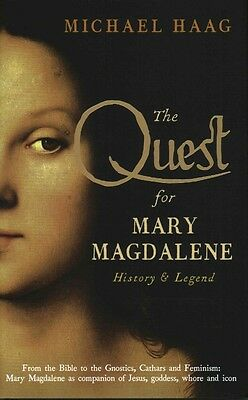Quest for Mary Magdalene by Michael Haag