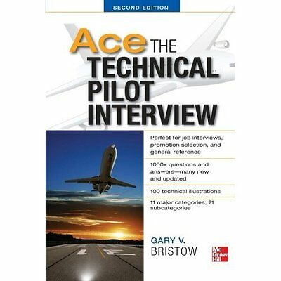 Ace Technical Pilot Interview 2e Bristow McGraw-Hill Professional 9780071793865