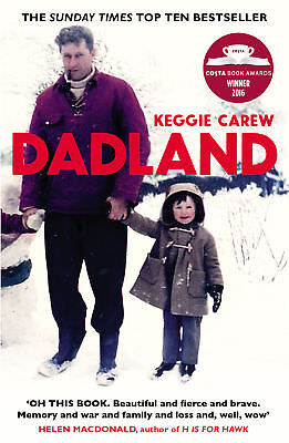 Keggie Carew - Dadland: A Journey into Uncharted Territory (Paperback)