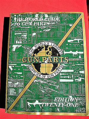 The Gun Parts Corporation (Numrich) Catalog  -  Edition 21  (Paperback - 1998)