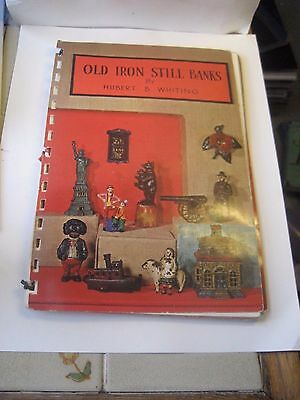 Old Iron Still Banks Reference Book By Hubert B Whiting