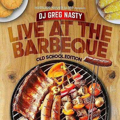 "DJ Greg Nasty - ""Live at the barbeque"" Old school classics"