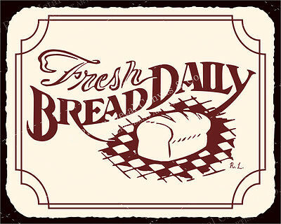 (VMA-L-6559) Fresh Daily Bread Vintage Metal Art Retro Bakery Tin Sign