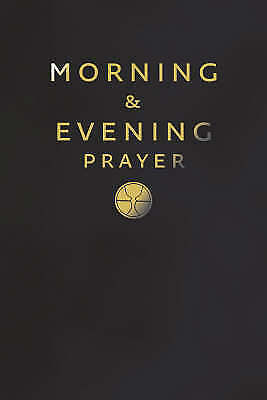 Morning and Evening Prayer, , New Book