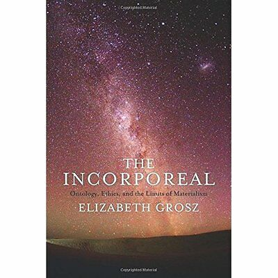 The Incorporeal Grosz Columbia University Press Hardback 9780231181624