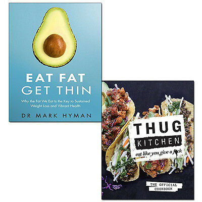 Thug Kitchen Eat Like You Give a F**k and Eat Fat Get Thin 2 Books Collection Se