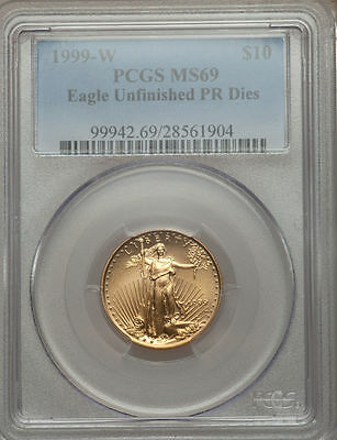 1999-W $10 GOLD EAGLE PCGS MS69 Unfinished PR Dies, POP IN MS70 ONLY 10 COINS