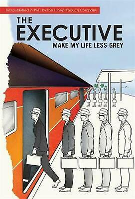 Executive: Make My Life Less Grey by Marcie Hans Hardcover Book Free Shipping!