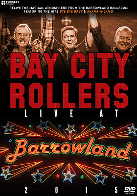 Bay City Rollers Live At Barrowland 2015