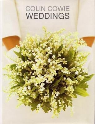 NEW Weddings by Colin Cowie Hardcover Book (English) First Edition