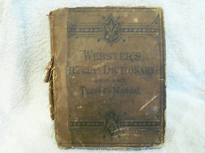 """Rare Webster's Handy Dictionary and the Peoples Manual 1879, 4 1/2"""" X 6"""""""