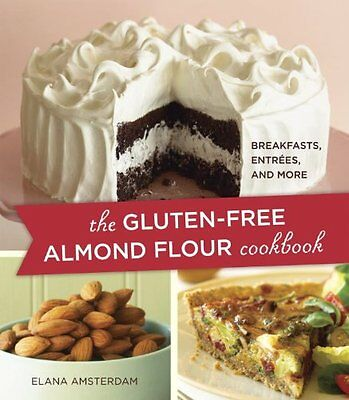 Gluten-Free Almond Flour Cookbook: 100 Recipes: Breakfasts, Entrees, and More,P