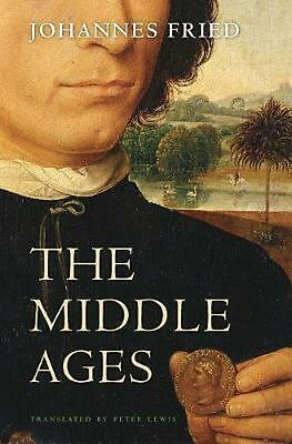 Middle Ages by Johannes Fried (English) Paperback Book Free Shipping!