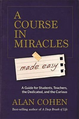 A Course in Miracles Made Easy: Mastering the Journey from Fear to Love,PB,Alan