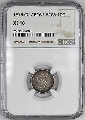 1875-CC Seated Silver Dime ( Carson City ) 10C - NGC XF40 -