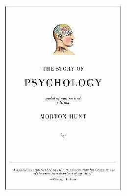 The Story of Psychology by Morton Hunt Paperback Book (English)