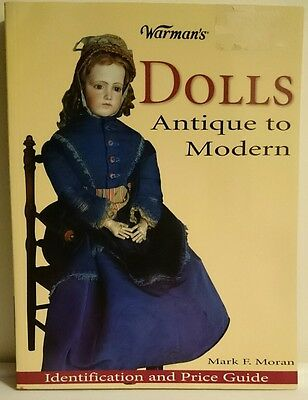 Doll Collecting Guide Antique to Modern Book Warman's MSRP $24.99 Mark F. Moran